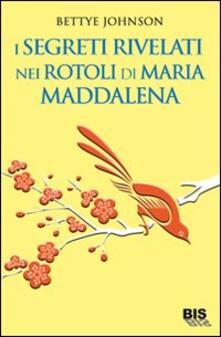 Mercatinidinataletorino.it I segreti rivelati nei rotoli di Maria Maddalena Image