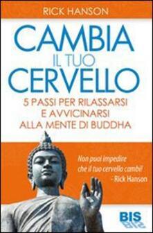 Winniearcher.com Cambia il tuo cervello. 5 passi per avvicinarti alla mente di Buddha Image