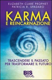 Osteriamondodoroverona.it Karma e reincarnazione. Trascendere il passato per trasformare il futuro Image