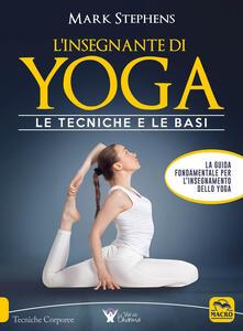 Amatigota.it L' insegnante di yoga. Le tecniche e le basi. Vol. 1 Image