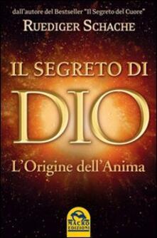 Voluntariadobaleares2014.es Il segreto di Dio. L'origine dell'anima Image