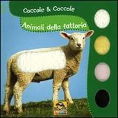 Animali della fattoria. Coccole & coccole