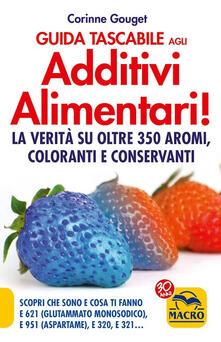 Winniearcher.com Guida tascabile agli additivi alimentari. La verità su coloranti, E 621, E 951 & Co Image