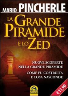 Winniearcher.com La grande piramide e lo Zed. Nuove scoperte nella grande piramide. Come fu costruita e cosa nasconde Image