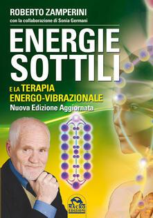 Rallydeicolliscaligeri.it Energie sottili e la terapia energo-vibrazionale Image