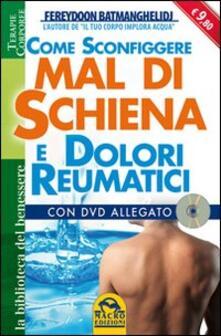 Ristorantezintonio.it Come sconfiggere mal di schiena e dolori reumatici. Con DVD Image