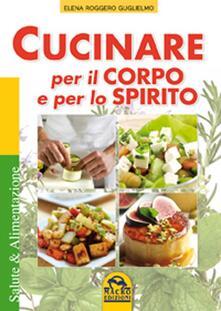 Cucinare per il corpo e per lo spirito.pdf
