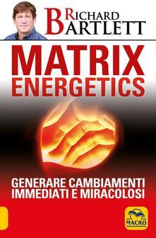Festivalpatudocanario.es Matrix energetics. Generare cambiamenti immediati e miracolosi Image