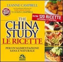 Voluntariadobaleares2014.es The China study. Le ricette per un'alimentazione sana e naturale. Oltre 120 ricette integrali e vegetali Image