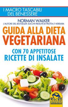 Guida alla dieta vegetariana - Norman Walker - copertina