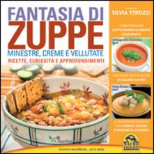 Partyperilperu.it Fantasia di zuppe. Minestre, creme e vellutate Image