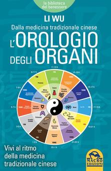 Vitalitart.it L' orologio degli organi. Vivi al ritmo della medicina tradizionale cinese Image