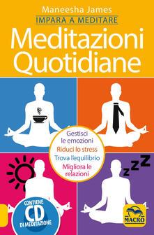 Meditazioni quotidiane. Impara a meditare. Con CD Audio.pdf