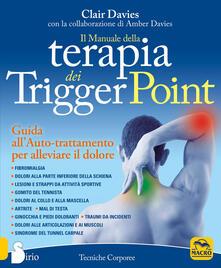 Camfeed.it Il manuale della terapia dei Trigger Point. Guida all'auto-trattamento per alleviare il dolore Image
