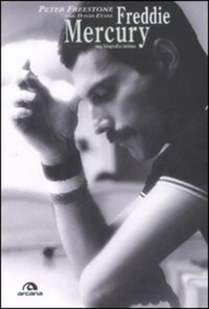 Freddie Mercury. Una biografia intima - Evans Freestone,David Evans - copertina