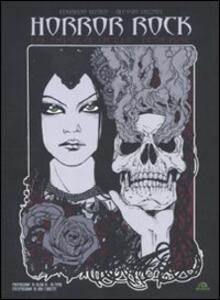 Horror rock. La musica delle tenebre - Alessio Lazzati,Eduardo Vitolo - copertina