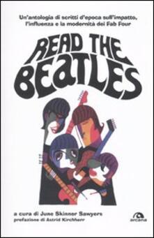 Aboutschuster.de Read the Beatles. Un'antologia di scritti d'epoca sull'impatto, l'influenza e la modernità dei Fab Four Image