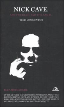 Squillogame.it Nick Cave. And the devil saw angel. Testi commentati Image