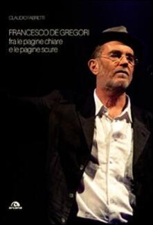 Antondemarirreguera.es Francesco De Gregori. Fra le pagine chiare e le pagine scure Image