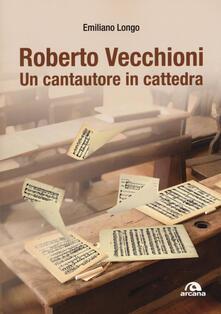 Parcoarenas.it Roberto Vecchioni. Un cantautore in cattedra Image