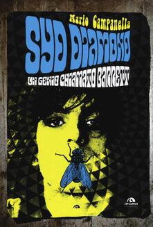 Syd Diamond. Un genio chiamato Barrett - Mario Campanella - copertina