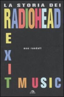 Exit Music. La storia dei Radiohead.pdf