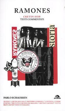Amatigota.it Ramones. Cretin hop. Testi commentati Image