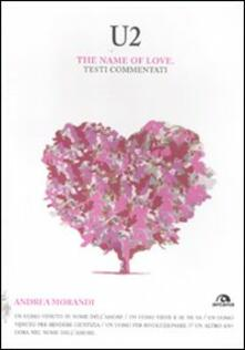 U2. The name of love. Testi commentati.pdf