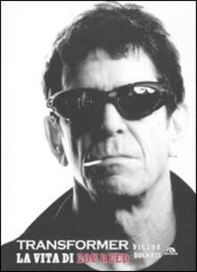 Winniearcher.com Transformer. La vita di Lou Reed Image