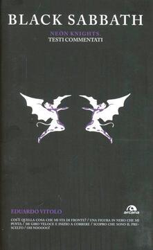 Black Sabbath. Neon Knights. Testi commentati - Eduardo Vitolo - copertina