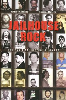 Antondemarirreguera.es Jailhouse rock. 100 musicisti dietro le sbarre Image