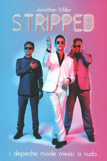 Listadelpopolo.it Stripped. I Depeche Mode messi a nudo Image