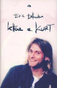 Libro Lettere a Kurt Eric Erlandson