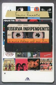 Squillogame.it Riserva indipendente. La musica italiana negli anni Zero Image