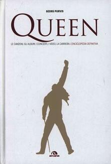 Lpgcsostenible.es Queen. Le canzoni, gli album, i concerti, i video, la carriera: l'enciclopedia definitiva Image