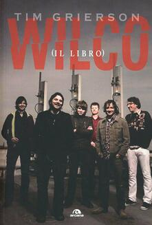 Capturtokyoedition.it Wilco (il libro) Image