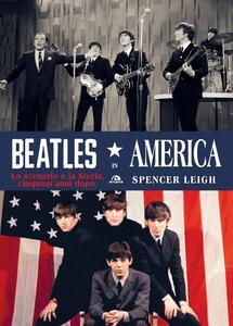 Beatles in America. Lo scenario e la storia, cinquant'anni dopo