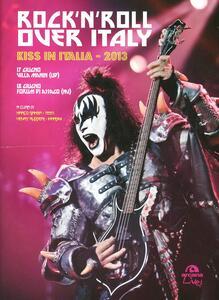 Libro Rock'n'roll over Italy. Kiss in Italia 2013 Henry Ruggeri Marco Gamba