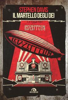 Equilibrifestival.it Il martello degli dei. La saga dei Led Zeppelin Image