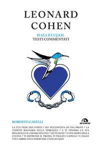 Leonard Cohen. Hallelujah. Testi commentati