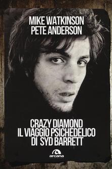 Premioquesti.it Crazy diamond. Il viaggio psichedelico di Syd Barrett Image
