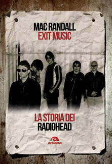 Camfeed.it Exit Music. La storia dei Radiohead Image