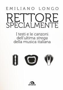 Mercatinidinataletorino.it Rettore specialmente. I testi e le canzoni dell'ultima «strega» della musica italiana Image