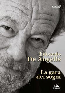 La gara dei sogni - Edoardo De Angelis - copertina