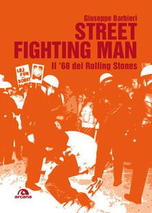 Street fighting man. Il 68 dei Rolling Stones.pdf