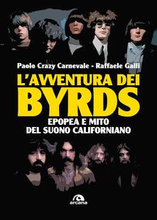 Chievoveronavalpo.it L' avventura dei Byrds. Epopea e mito del suono californiano Image
