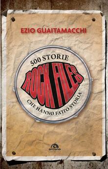 Aboutschuster.de Rockfiles. 500 storie che hanno fatto storia Image