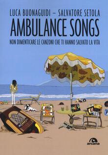 Osteriacasadimare.it Ambulance songs. Non dimenticare le canzoni che ti hanno salvato la vita Image