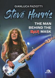 Camfeed.it Steve Harris. The man behind the Iron Mask Image