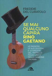 Se mai qualcuno capirà Rino Gaetano.pdf